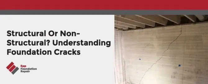 Structural or Non-Structural? Understanding Foundation Cracks