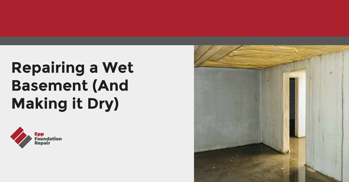Repairing a Wet Basement (And Making it Dry)