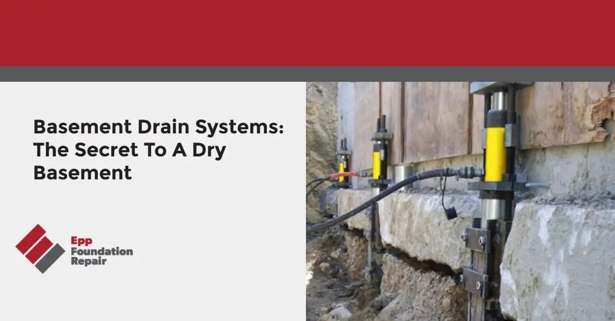 basement drain systems: the secret to a dry basement