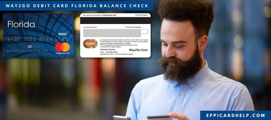 Way2Go Debit Card Florida Balance Check