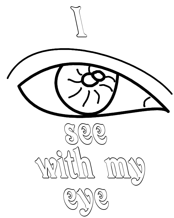 I see with my Eye Coloring Pages Free Printable Coloring