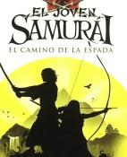 El joven samurai El camino de la espada - Chris Bradford portada