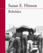 Rebeldes - Susan E. Hinton  portada