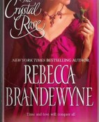 The crystal rose - Rebecca Brandewyne portada