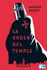 La orden del temple - Raymond Khoury portada