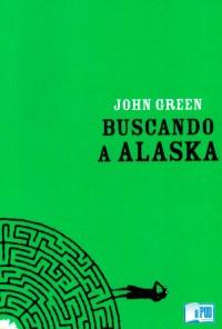 Buscando a Alaska - John Green portada