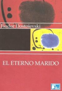 El eterno marido - Fiodor Dostoievski portada