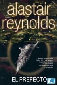 El prefecto - Alastair Reynolds portada