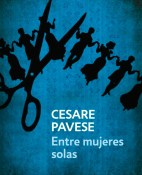 Entre mujeres solas - Cesare Pavese portada