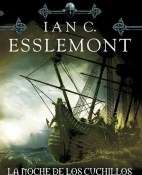 La noche de los cuchillos - Ian C. Esslemont portada