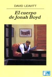 El cuerpo de Jonah Boyd - David Leavitt portada