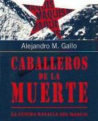 Caballeros de la muerte - Alejandro M. Gallo portada