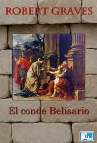 El conde Belisario - Robert Graves portada