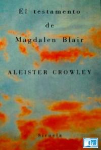 El testamento de Magdalen Blair - Aleister Crowley portada