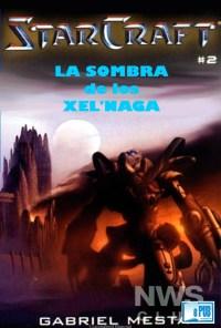 La sombra de los Xel'Naga - Gabriel Mesta portada