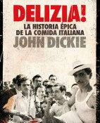 Delizia! - John Dickie portada