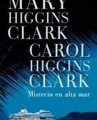 Misterio en alta mar - Mary Higgins Clark y Carol Higgins Clark portada