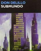 Submundo - Don DeLillo portada