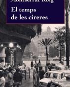 El temps de les cireres - Montserrat Roig portada