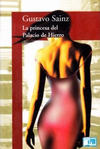 La princesa del palacio de hierro - Gustavo Sainz portada
