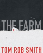 The farm - Tom Rob Smith portada