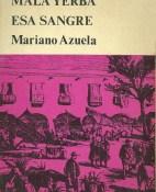 Mala yerba. Esa sangre - Mariano Azuela portada