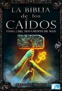 Tomo 1 del Testamento de Mad - Fernando Trujillo Sanz portada