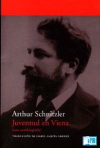 Juventud en Viena - Arthur Schnitzler portada