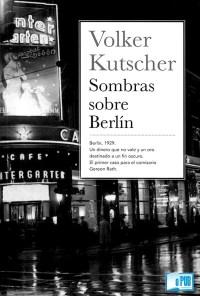 Sombras sobre Berlin - Volker Kutscher portada