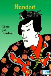 Bundori - Laura Joh Rowland portada