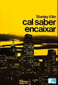 Cal saber encaixar - Stanley Ellin portada