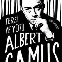 Tersi ve Yüzü / Albert Camus
