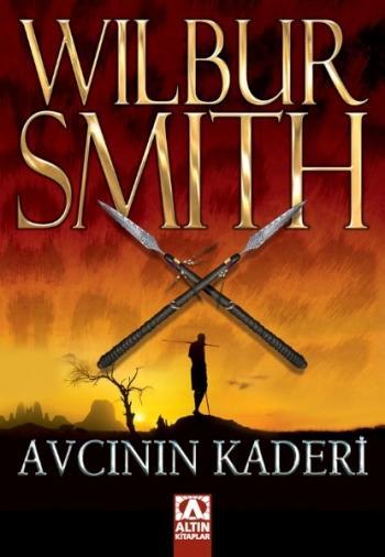Avcının Kaderi / Wilbur Smith