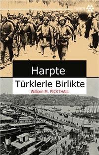 Harpte Türklerle Birlikte / William M.Picthall