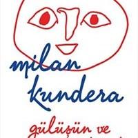 Gülüşün ve Unutuşun Kitabı / Milan Kundera