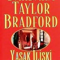 Yasak İlişki / Barbara Taylor Bradford