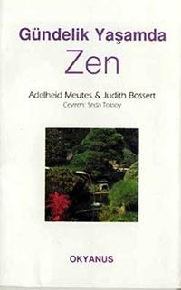 Gündelik Yaşamda Zen