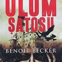 Ölüm Şatosu / Benoit Becker