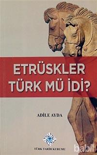Etrüskler Türk Müydü?