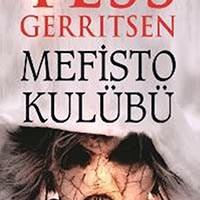 Mefisto Kulübü / Tess Gerritsen
