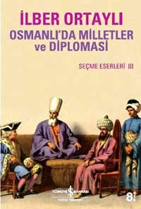 Osmanlı'da Milletler Ve Diplomasi