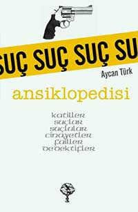 Suç Ansiklopedisi / Aycan Türk