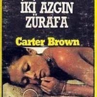 İki Azgın Zürafa / Carter Brown