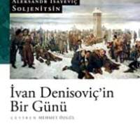 İvan Denisoviç'in Bir Günü / Aleksandr İsayeviç Soljenitsin