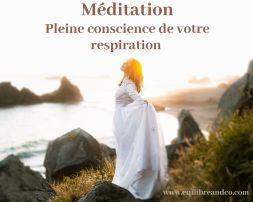 méditation pleine conscience respiration