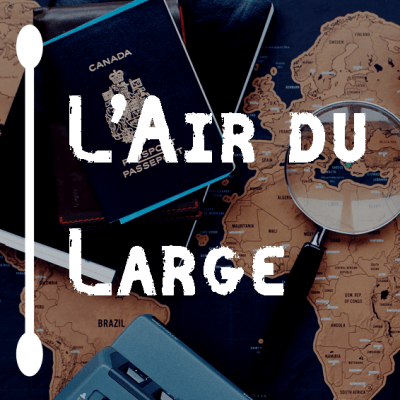 L'Air du Large : À la rencontre des chemins…