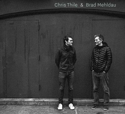 Jazz : Album découverte : CHRIS THILE et BRAD MEHLDAU