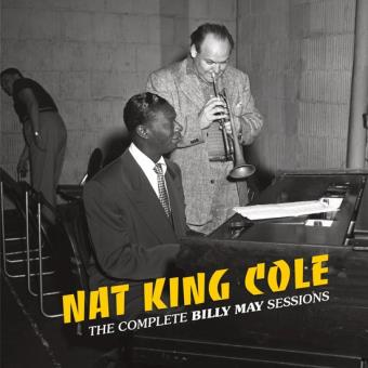 Jazz : Album découverte : THE COMPLETE BILLY MAY SESSIONS de NAT KING COLE