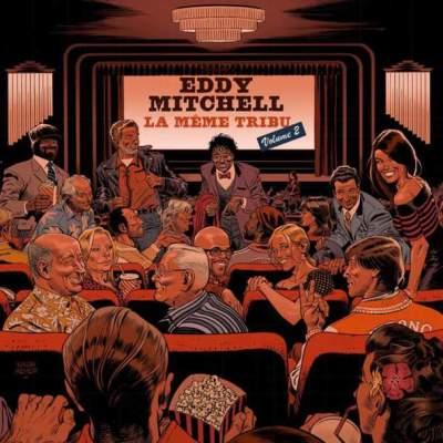 Album découverte: Country: 27/05/18: La Même Tribu Eddy Mitchell vol.2