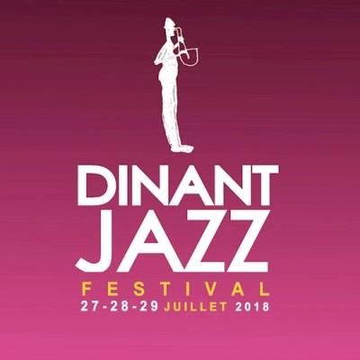 Jazz: 01/07/18: DINANT JAZZ FESTIVAL 2018